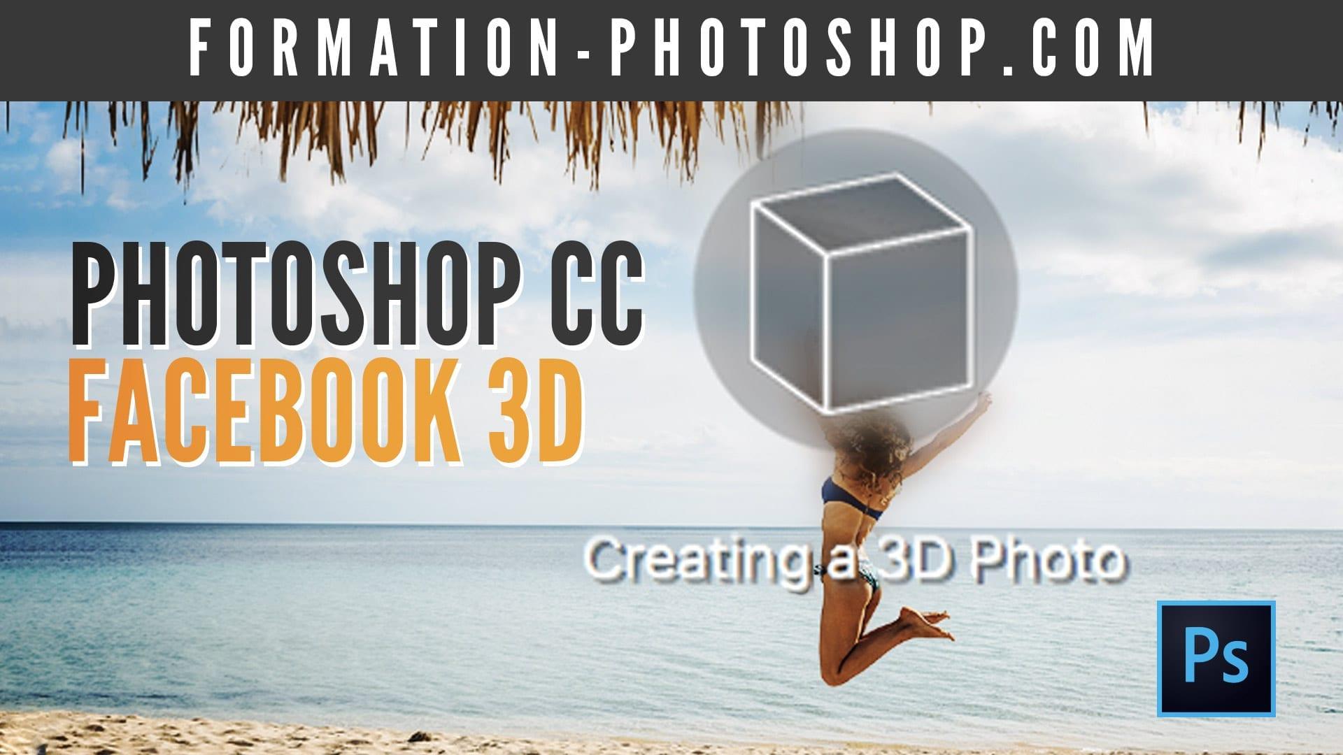 Image Facebook 3D avec Photoshop