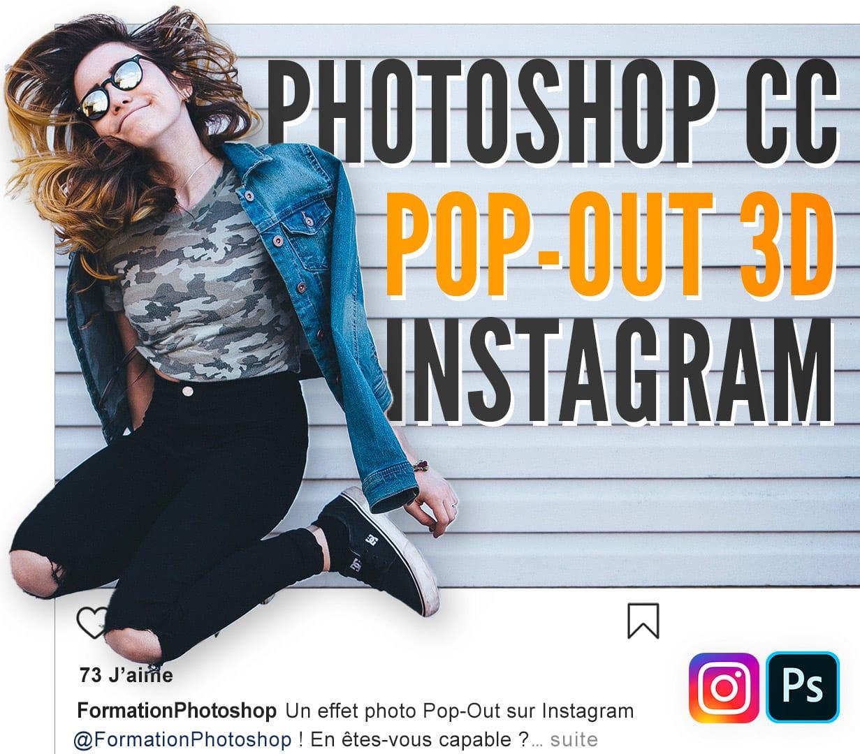 Effet Pop Out 3D Instagram avec Photoshop CC